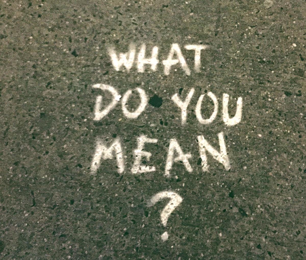 what do you mean?